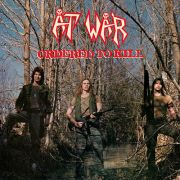 AT WAR - Ordered To Kill LP UUSI LTD CLEAR