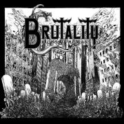 "Brutality - Ruins Of Humans 7"" UUSI Mighty Music"