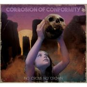 CORROSION OF CONFORMITY - No Cross No Crown CD