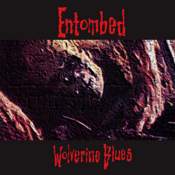 ENTOMBED - Wolverine Blues LP UUSI Earache