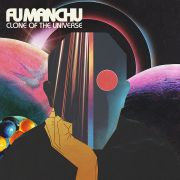 FU MANCHU - Clone of the Universe CD