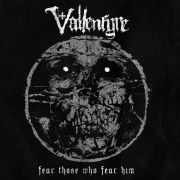 VALLENFYRE - Fear Those Who Fear Him CD