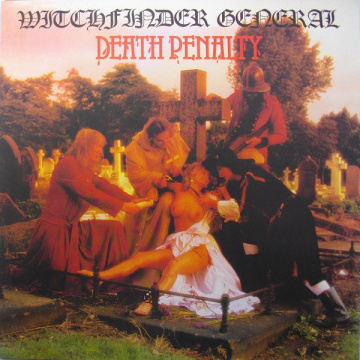 WITCHFINDER GENERAL - Death Penalty LP UUSI Back On Black