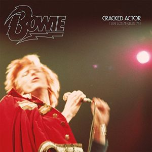 BOWIE DAVID -Cracked Actor (Live in Los Angeles '74) (LIMITED) 2CD