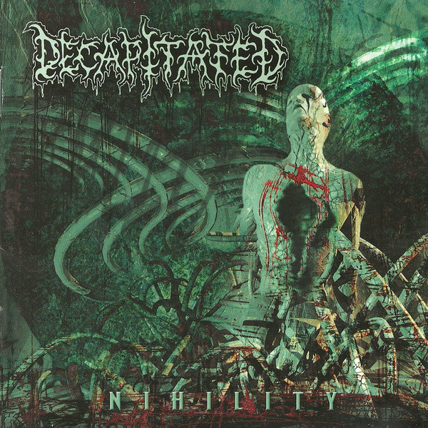 DECAPITATED - Nihility CD
