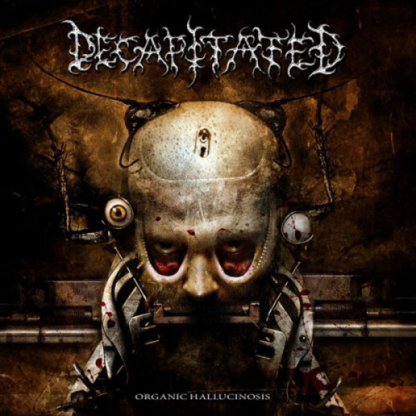 DECAPITATED - Organic hallucinosis DUAL DISC