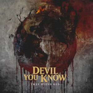 DEVIL YOU KNOW - They Bleed Red LTD DIGI