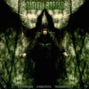 DIMMU BORGIR - Enthrone Darkness Triumphant CDRE-RELEASE