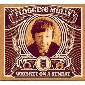FLOGGING MOLLY - Whiskey on a sunday DVD+CD