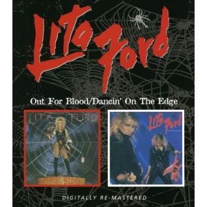 FORD LITA - Out for blood/Dancin' on the edge CD
