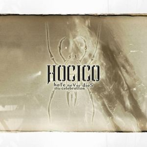 HOCICO - Hate never dies, remix celebration CD