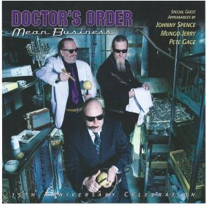 DOCTOR´S ORDER - Mean Business