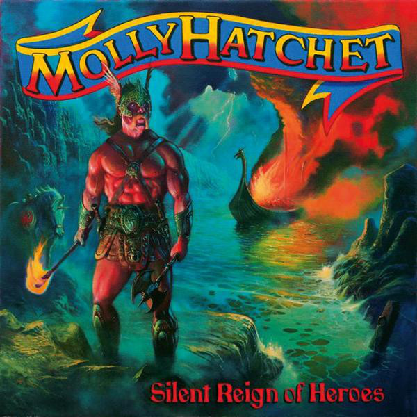 MOLLY HATCHET - Silent reign of heroes CD