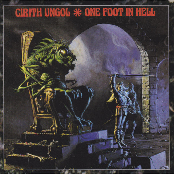 CIRITH UNGOL - One foot in hell CD