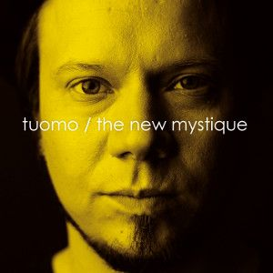 TUOMO - New Mystique