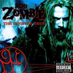 ZOMBIE ROB - The sinister urge CD