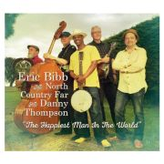 BIBB ERIC  And North Country Far With Danny Thompson ‎- Happiest Man In The World CD