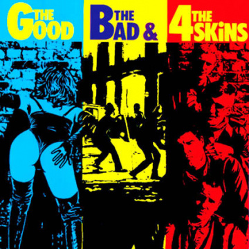 4 SKINS - The Good the bad & The 4 Skins LP Radiation DELUXE EDITION UUSI 180 GRAM