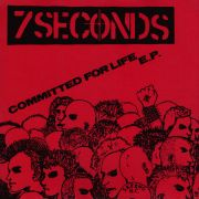 7 SECONDS - Committed For Life EP 7-INCH Lifeline Records UUSI LTD RED vinyl M/M