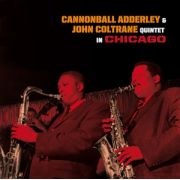 ADDERLEY CANNONBALL & JOHN COLTRANE - Quintet In Chicago LP UUSI 20th Century Masterworks LTD COLOUR VINYL