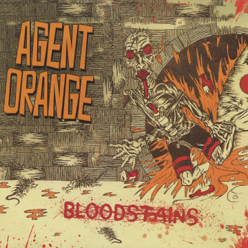 AGENT ORANGE - Bloodstains LP Cleopatra LTD Orange vinyl