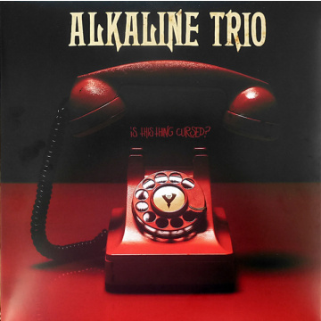 ALKALINE TRIO - Is This Thing Cursed? LP LTD black