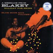 BLAKEY ART - A Message from Blakey vol. 1, Holiday for Skins LP Blue Note