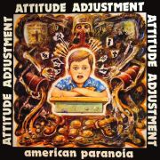 ATTITUDE ADJUSTMENT - Amercian Paranoia & More LP+DVD UUSI Taang Records