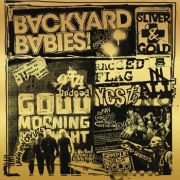 BACKYARD BABIES - Sliver and Gold CD