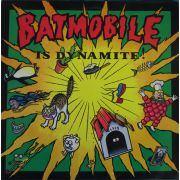 BATMOBILE - Batmobile Is Dynamite! CD