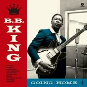 B.B. KING - Going Home LP UUSI Waxtime