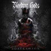BLEEDING GODS - Dodekathlon CD
