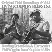 BOWLING GREEN JOHN & Harmonica - Original Field Recordings Vol.1 Living Country Blues USA LP UUSI Cargo