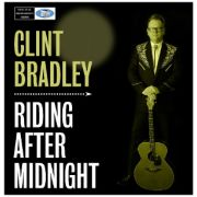 BRADLEY CLINT - Riding After Midnight