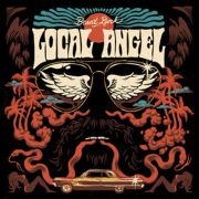 BRANT BJORK - Local Angel LP UUSI Heavy Psych Sounds LTD COLOUR