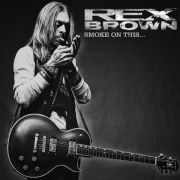 REX BROWN - Smoke On This... CD