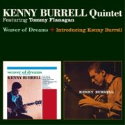 BURRELL KENNY - Weaver of Dreams / Introducing CD