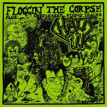 CHAOS U.K - Floggin' The Corpse LP UUSI Radiation