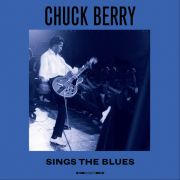 CHUCK BERRY - Sings The Blues LP Not Now UUSI