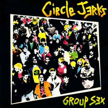 CIRCLE JERKS - Group sex CD