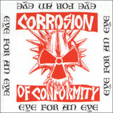 CORROSION OF CONFORMITY - Eye for an eye 2-LP Back On Black UUSI COLOUR VINYLS