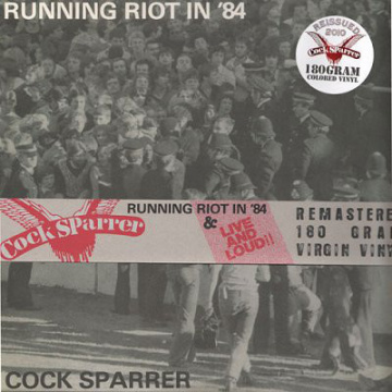 COCK SPARRER - Running Riot In '84 & Live And Loud! 2LP  Pirates Press Records ‎–