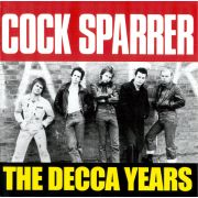 COCK SPARRER - The Decca Years CD