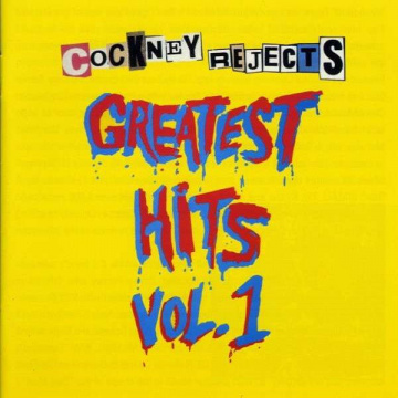 COCKNEY REJECTS - Greatest hits vol.1 LP UUSI Let Them Eat Vinyl