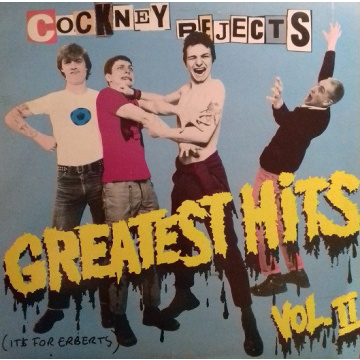 COCKNEY REJECTS - Greatest hits vol.2 LP UUSI Let Them Eat Vinyl