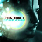 CORNELL CHRIS - Euphoria morning CD