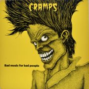 CRAMPS - Bad music for bad people CD