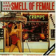 CRAMPS - Smell of female CD