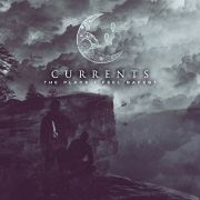 CURRENTS - The Place I Feel Safest CD