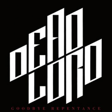 DEAD LORD - Goodbye Repentance LP Hr UUSI (TARJOUS)